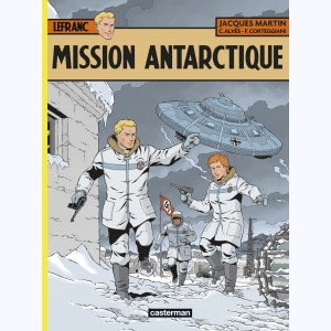 Lefranc : Tome 26, Mission Antarctique