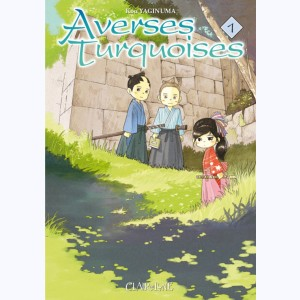 Averses turquoise : Tome 1