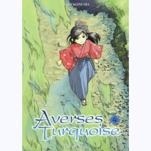 Averses turquoise : Tome 4
