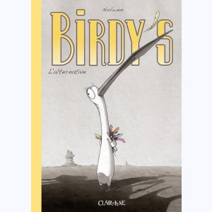 Birdy's : Tome 1, L'alternative