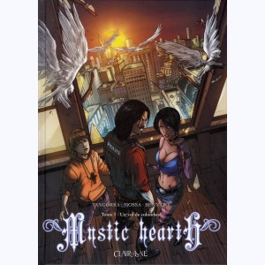 Mystic hearth : Tome 1, Un vol de colombes