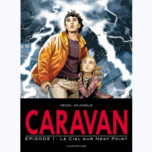 Caravan : Tome 1, Le ciel sur Nest Point