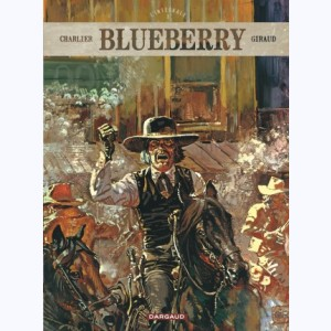 Blueberry : Tome 3, L'intégrale