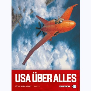 USA über alles : Tome 2, Base 51