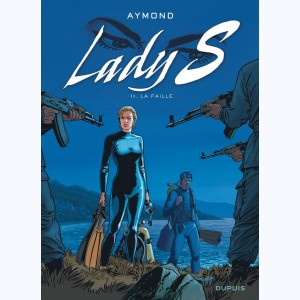Lady S. : Tome 11, La faille