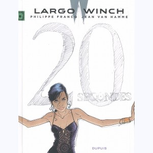 Largo Winch : Tome 20, 20 secondes :