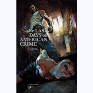 The Last Days of American Crime : Tome 2