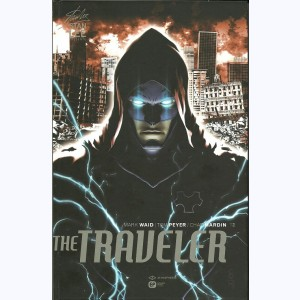 The Traveler : Tome 2