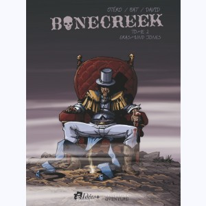 Bonecreek : Tome 2, Erasmund Jones