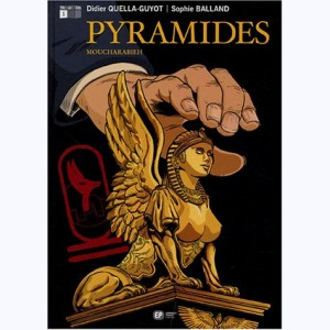 Pyramides : Tome 1, Moucharabieh
