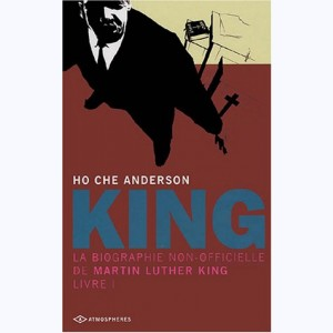King : Tome 1, La biographie non officielle de Martin Luther King