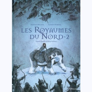 Les Royaumes du Nord : Tome 2