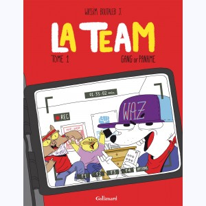 La Team : Tome 1, Gang of Paname