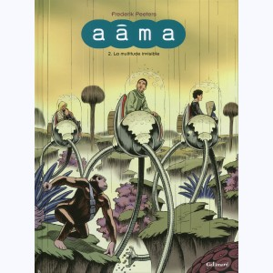 Aâma : Tome 2, La multitude invisible