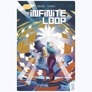 The Infinite Loop : Tome 2, La lutte
