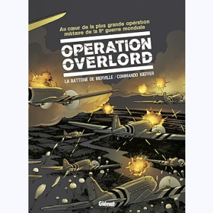 Opération Overlord : Tome (3 et 4), Coffret