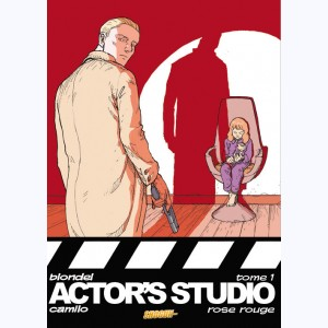 Actor's Studio : Tome 1, Rose rouge