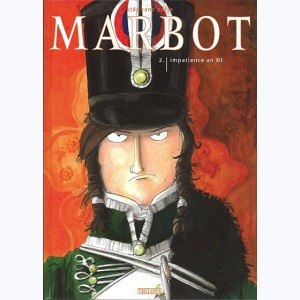 Marbot : Tome 2, Impatience an XII