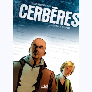 Cerbères : Tome 1, La Séduction de l'innocent