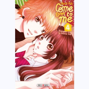 Come to me : Tome 4