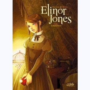 Elinor Jones : Tome 1, Le Bal d'hiver