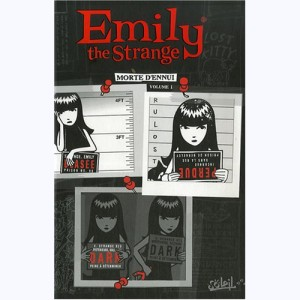 Emily the Strange : Tome 1, Morte d'ennui