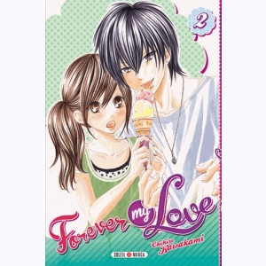 Forever my love : Tome 2