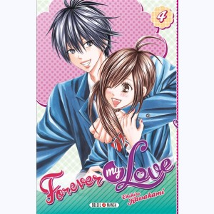 Forever my love : Tome 4
