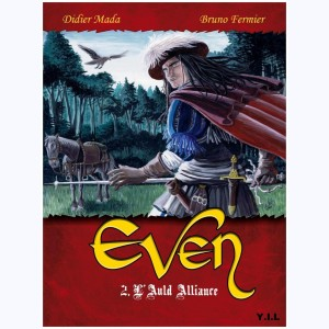 Even : Tome 2, l'Auld Alliance