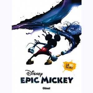 Epic Mickey : Tome 1, L'Origine