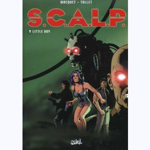 S.C.A.L.P. : Tome 1, Little Boy