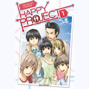 Happy project : Tome 1