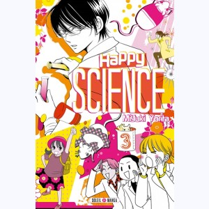Happy Science : Tome 3