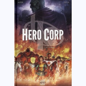 Hero Corp : Tome 1, Les Origines