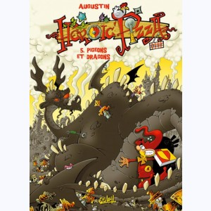 Heroic Pizza : Tome 5, Pigeons et dragons