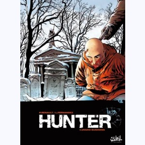 Hunter : Tome 1, Jivaro business
