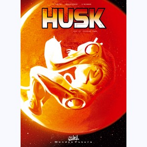 Husk : Tome 2, Critical mass