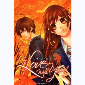 In Love with you : Tome 1
