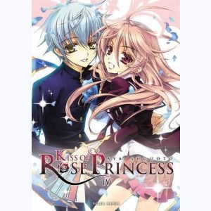 Kiss of Rose Princess : Tome 4