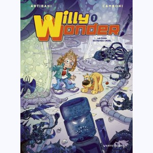 Willy Wonder : Tome 1, Le Clan du Panda Cruel