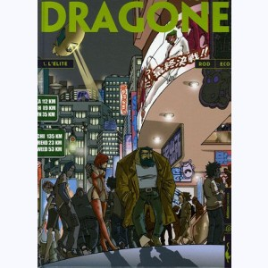 Dragone : Tome 1, L'Elite