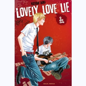 Lovely Love Lie : Tome 3