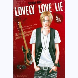 Lovely Love Lie : Tome 5