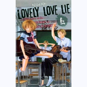 Lovely Love Lie : Tome 6