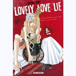 Lovely Love Lie : Tome 9