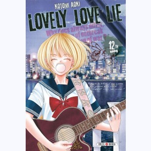 Lovely Love Lie : Tome 12