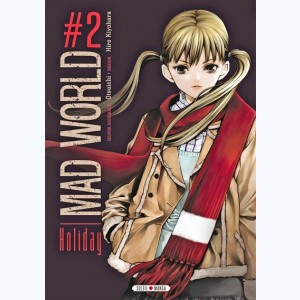 Mad World : Tome 2