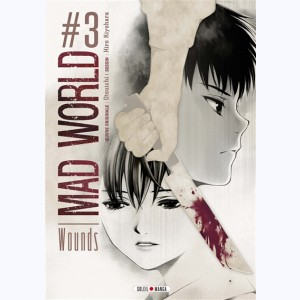 Mad World : Tome 3
