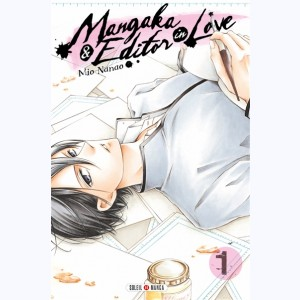 Mangaka & Editor in Love : Tome 1