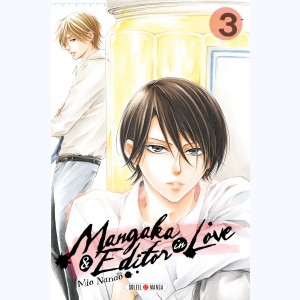 Mangaka & Editor in Love : Tome 3